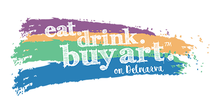 Eat. Drink. Buy Art on Delmarva.